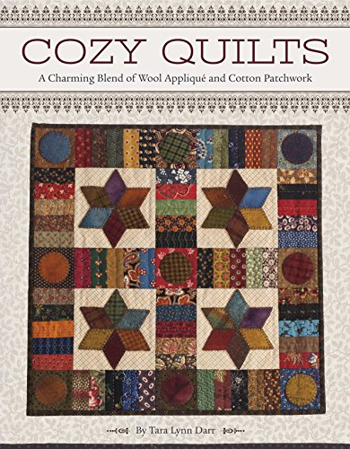 9781611690958: Cozy Quilts: A Charming Blend of Wool Applique and Cotton Patchwork