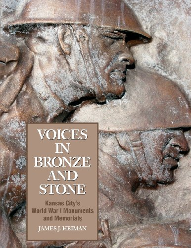 9781611691153: Voices in Bronze and Stone: Kansas City's World War I Monuments and Memorials