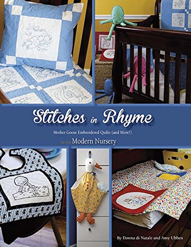 9781611691306: Stitches in Rhyme: Mother Goose Embroidered Quilts (and More!) for the Modern Nursery