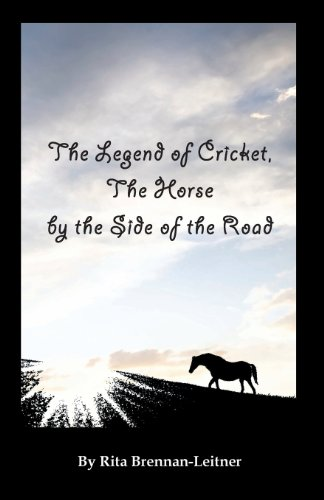 9781611701531: The Legend of Cricket. The Horse by the Side of the Road.