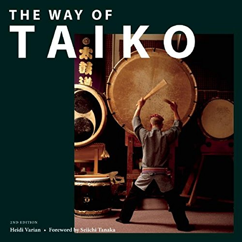 9781611720129: The Way of Taiko: 2nd Edition