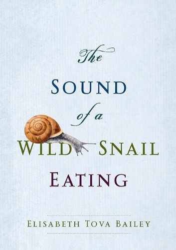 9781611730203: The Sound of a Wild Snail Eating (Center Point Platinum Nonfiction)