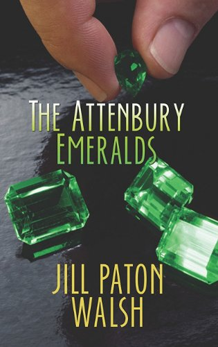 The Attenbury Emeralds (Center Point Platinum Mystery (Large Print)): Walsh, Jill Paton