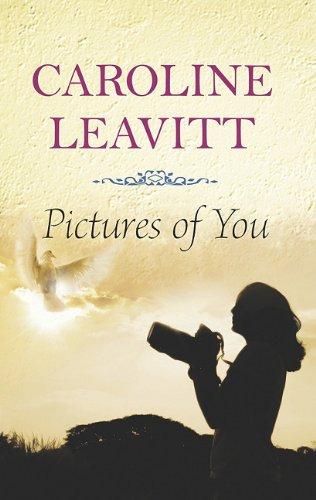 Pictures of You (Center Point Premier Fiction (Large Print)): Leavitt, Caroline