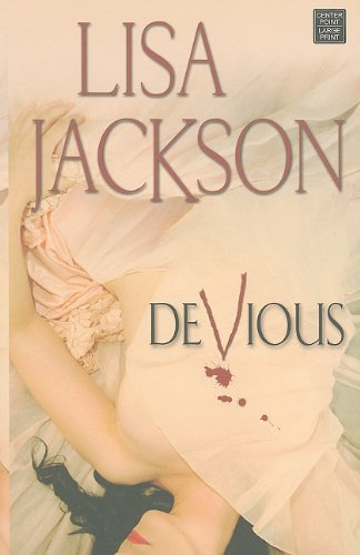 Devious (Center Point Platinum Romance (Large Print)) (1611730376) by Lisa Jackson