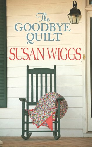9781611730432: The Goodbye Quilt (Center Point Platinum Fiction (Large Print))