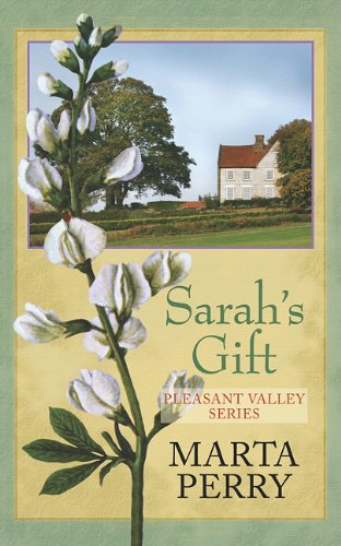 Sarah's Gift (Center Point Christian Romance (Large: Perry, Marta