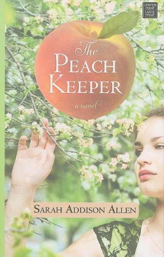 9781611730685: The Peach Keeper (Center Point Platinum Romance (Large Print))