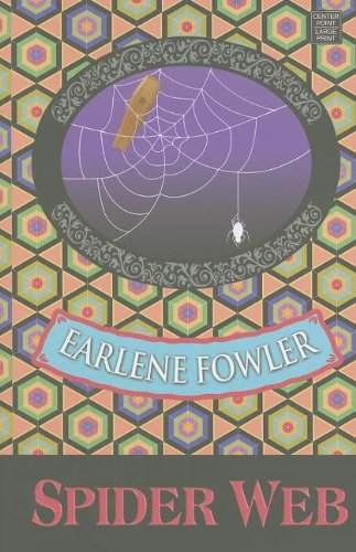 Spider Web (Center Point Platinum Mystery (Large Print)) (1611730945) by Earlene Fowler