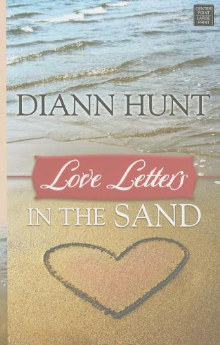 Love Letters in the Sand (Center Point Christian Romance (Large Print)): Hunt, Diann