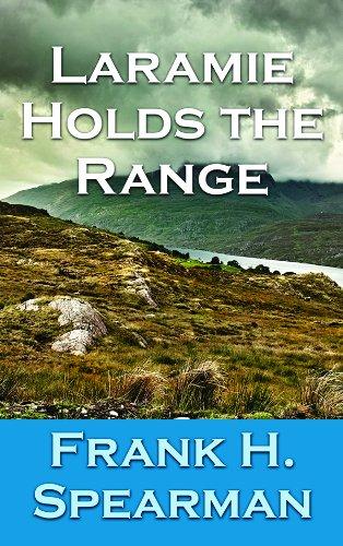 9781611731316: Laramie Holds the Range (Center Point Western Complete (Large Print))