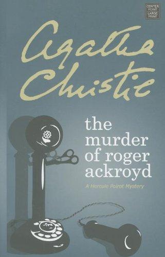 9781611731385: The Murder of Roger Ackroyd (Hercule Poirot Mysteries)