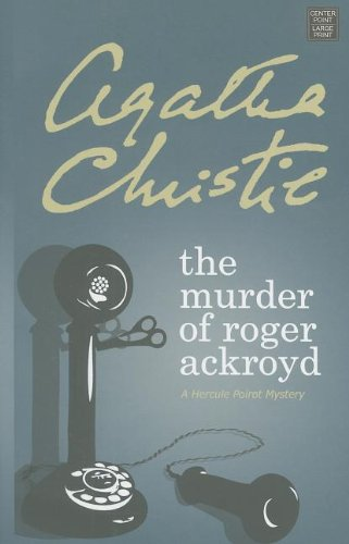 9781611731385: The Murder of Roger Ackroyd (Hercule Poirot Mysteries)