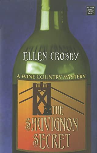 9781611731880: The Sauvignon Secret (Wine Country Mysteries (Hardcover))