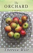9781611732047: The Orchard: A Memoir (Platinum Nonfiction)