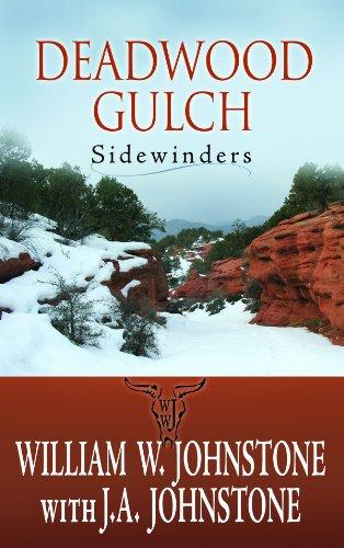 Deadwood Gulch (Sidewinders): Johnstone, William W.,