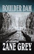 9781611732122: Boulder Dam (Center Point Premier Western (Large Print))