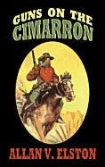 Guns on the Cimarron (Center Point Western Complete (Large Print))