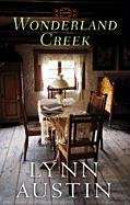 Wonderland Creek (Christian Romance) (9781611732184) by Austin, Lynn