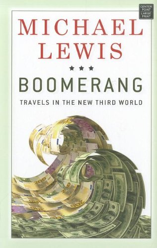 9781611732528: Boomerang: Travels in the New Third World