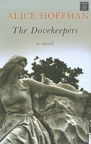 9781611732573: The Dovekeepers (Center Point Platinum Fiction (Large Print))