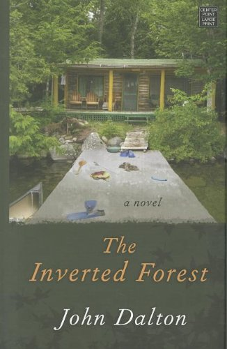 9781611732580: The Inverted Forest (Center Point Large Print)