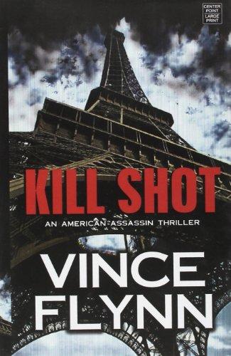 9781611732597: Kill Shot: An American Assassin Thriller (Center Point Platinum Mystery (Large Print))