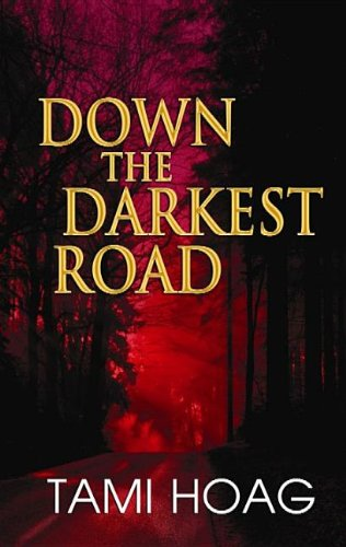 9781611732665: Down the Darkest Road (Center Point Platinum Mystery (Large Print))