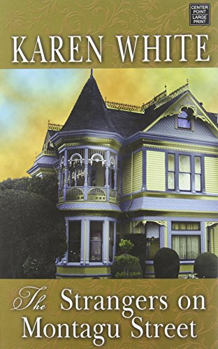 The Strangers on Montagu Street (Center Point Premier Fiction (Large Print)): White, Karen