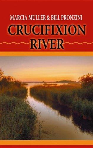 Crucifixion River (Center Point Premier Western (Large: Muller, Marcia, Pronzini,