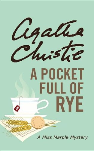 9781611732894: A Pocket Full of Rye (Miss Marple Mysteries (Large Print))
