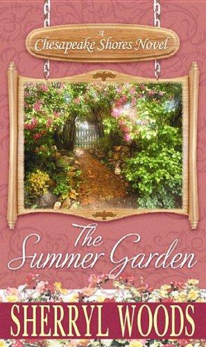 9781611732979: The Summer Garden (Chesapeake Shores)