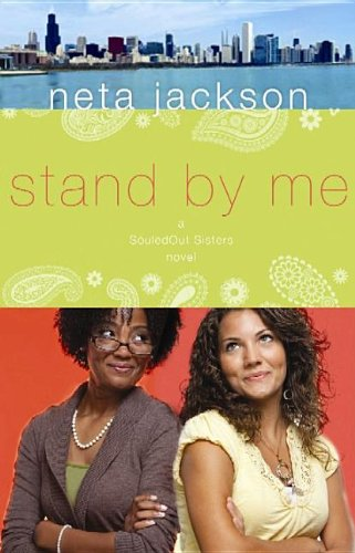 Stand by Me (SouledOut Sisters Novels) (1611733324) by Jackson, Neta