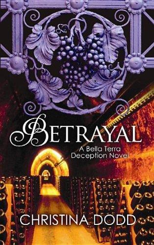 9781611733877: Betrayal (Bella Terra Deception)