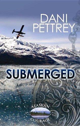 9781611734331: Submerged (Alaskan Courage)