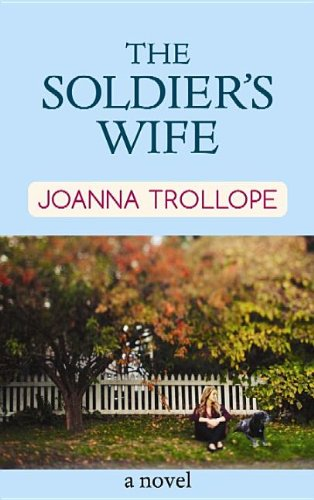 9781611734461: The Soldier's Wife (Center Point Platinum Fiction (Large Print))