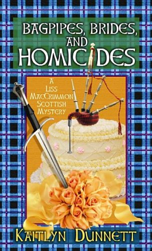 9781611734881: Bagpipes, Brides, and Homicides: A Liss MacCrimmon Scottish Mystery (Liss MacCrimmon Scottish Mysteries)
