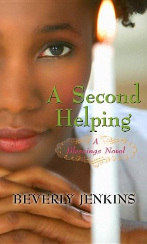 A Second Helping: A Blessings Novel (Center Point Premier Fiction (Large Print)) (1611734932) by Beverly Jenkins