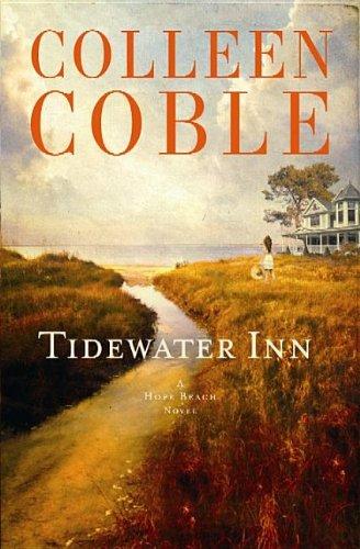 Tidewater Inn (Hope Beach Novels): Coble, Colleen