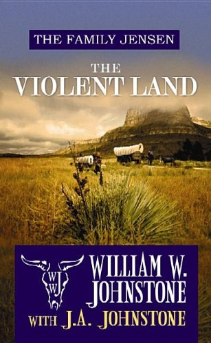 9781611735000: The Violent Land: The Family Jensen (Center Point Premier Western (Large Print))