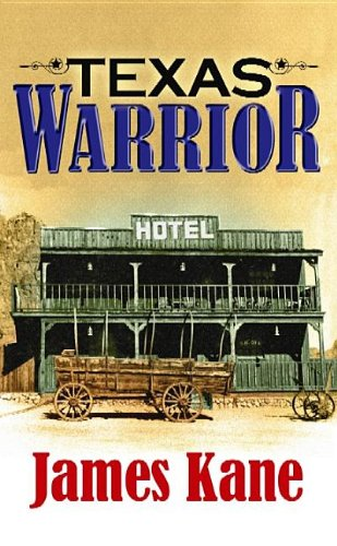 Texas Warrior (Center Point Western Complete (Large Print)) (1611735076) by Kane, James