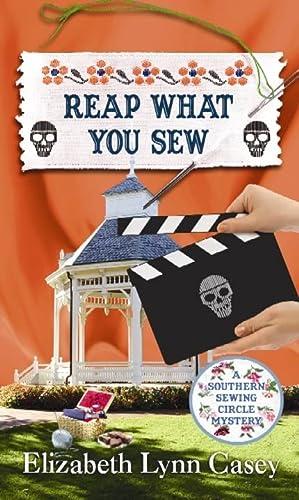 Reap What You Sew (Southern Sewing Circle): Casey, Elizabeth Lynn