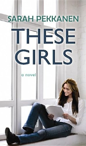 9781611735284: These Girls (Center Point Premier Fiction (Large Print))
