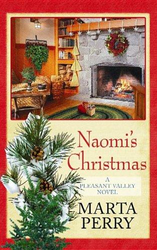 9781611735741: Naomi's Christmas (Pleasant Valley)