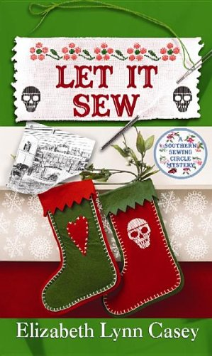 9781611735987: Let It Sew (Southern Sewing Circle)