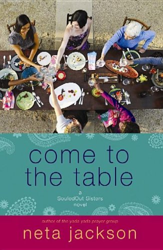 9781611736311: Come to the Table (Souledout Sisters)