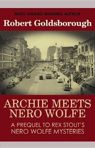 9781611736403: Archie Meets Nero Wolfe
