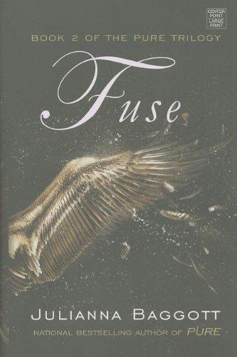 9781611736625: Fuse (Pure Trilogy)