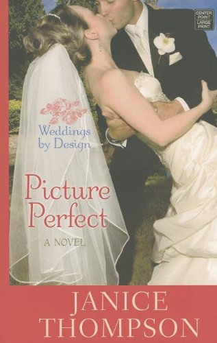 9781611736632: Picture Perfect (Weddings By Design)
