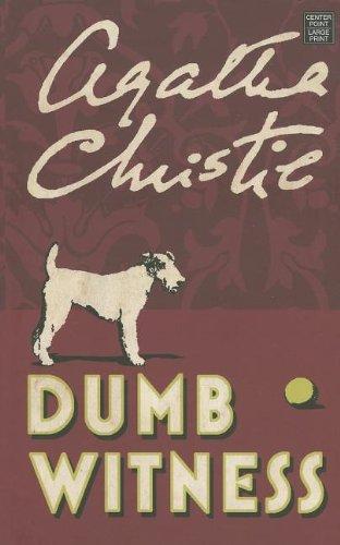 Dumb Witness (Hercule Poirot Mysteries): Agatha Christie